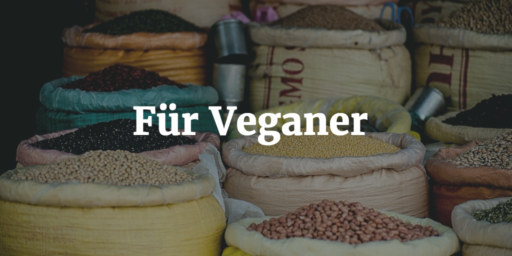 Eiweißquellen für Veganer